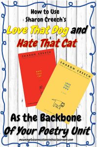 Are you planning your poetry unit? Teaching poetry is so much fun! Excited about incorporating new books into your poetry activities? Here are some ideas for using Love That Dog and Hate That Cat in your elementary classroom.