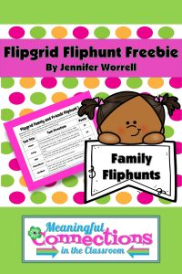 Looking to get your families together during a separation or quarantine? Check out this free Flipgrid Family Fliphunt!